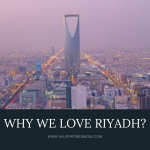 WHY WE LOVE RIYADH!