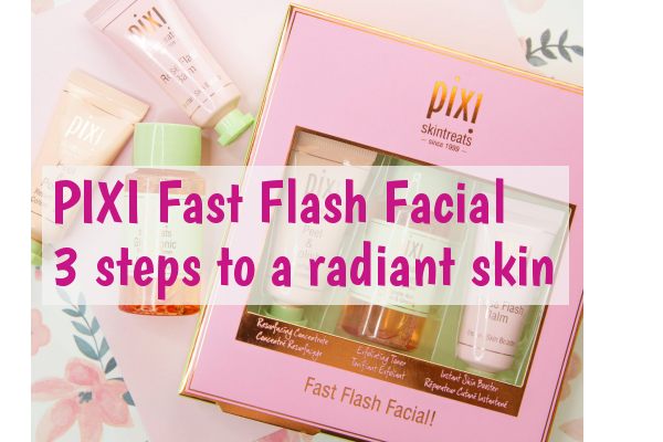 PIXI FAST FLASH FACIAL KIT-3 STEPS TO A RADIANT SKIN